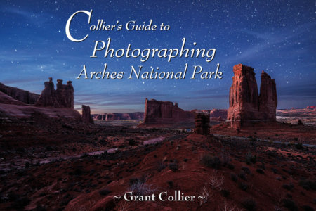 Cover - Collier's Guide to Photographing Arches National Park