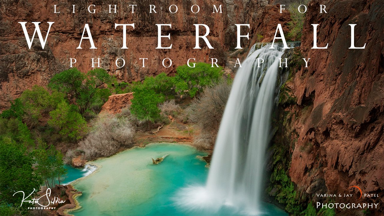 Lightroom Tutorial for Waterfall Photography