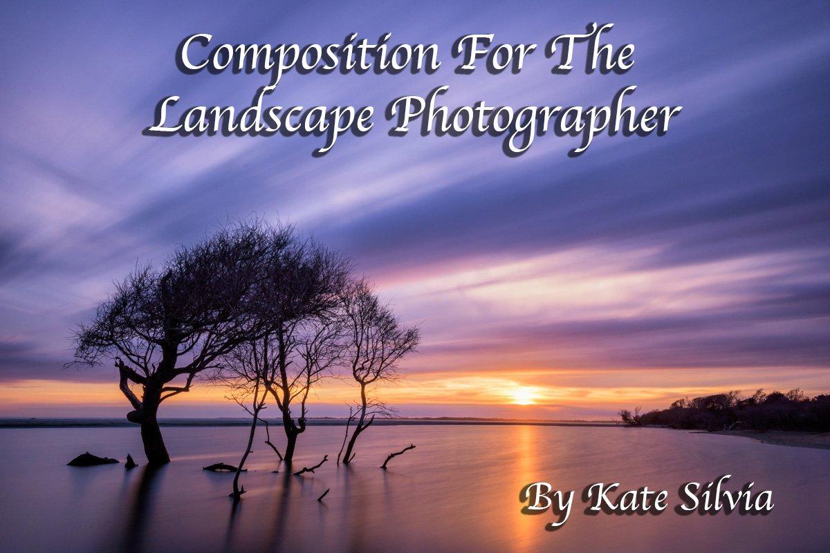 Composition for the Landscape Photographer eBook