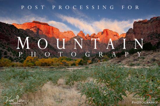 Lightroom Tutorial for Mountain Photos 2019-04 Cover