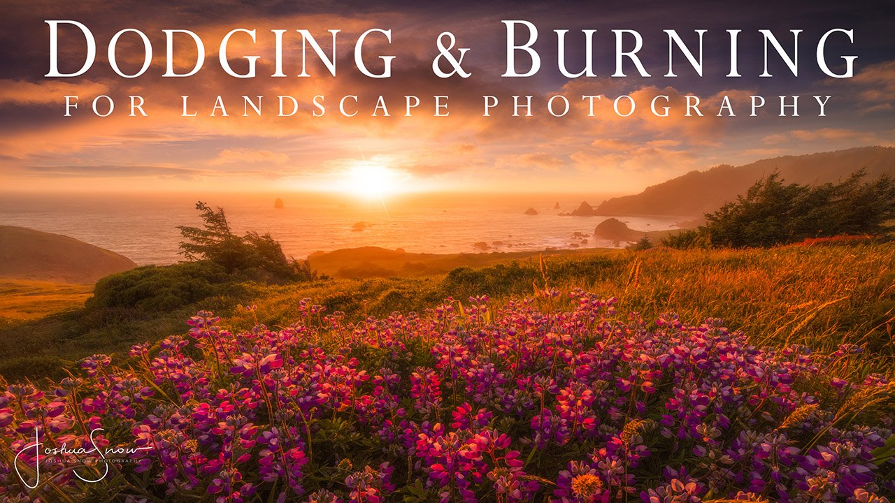 EL2019-08 Dodging & Burning for Landscape Photography Cover by Josh Snow