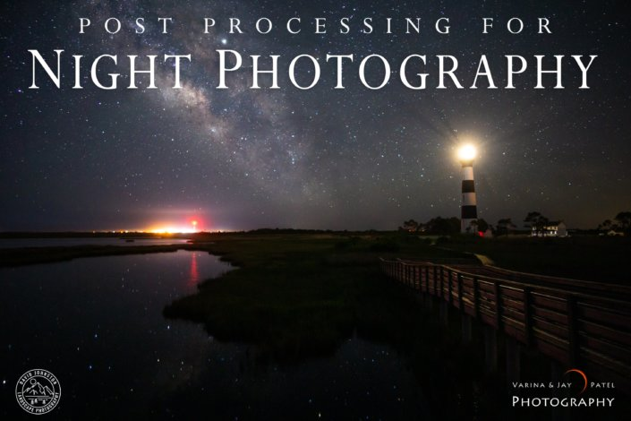 Post Processing for Night Photography Tutorial Cover by David Johnston