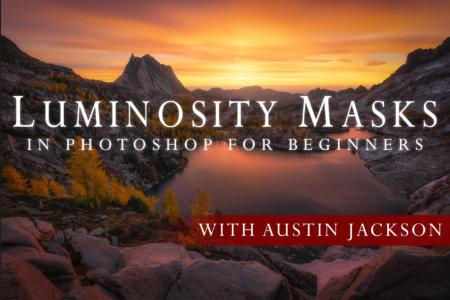 Cover for Luminosity Masks for Beginners Online Class by Austin James Jackson